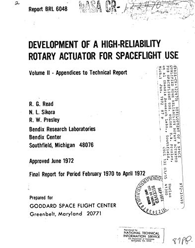Development of a space qualified high reliability rotary actuator for spaceflight use. Volume 2: Appendices to technical report