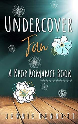 - Undercover Fan: A Kpop Romance Book (Volume 2)