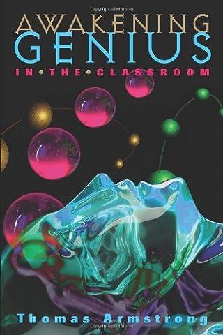 Awakening Genius in the Classroom (Diamond Supply Co 1998)