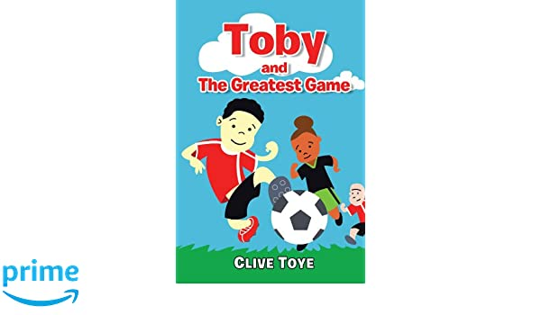 Toby and The Greatest Game