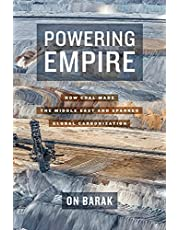 Powering Empire: How Coal Made the Middle East and Sparked Global Carbonization