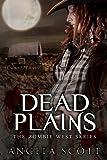 Dead Plains (Zombie West Book 3)