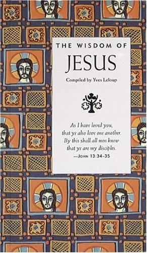 The Wisdom of Jesus (Wisdom Of Series)