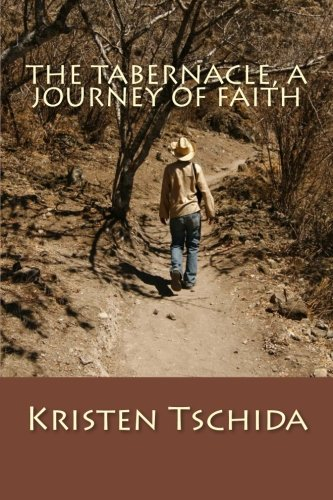 Download The Tabernacle: A Journey of Faith pdf epub