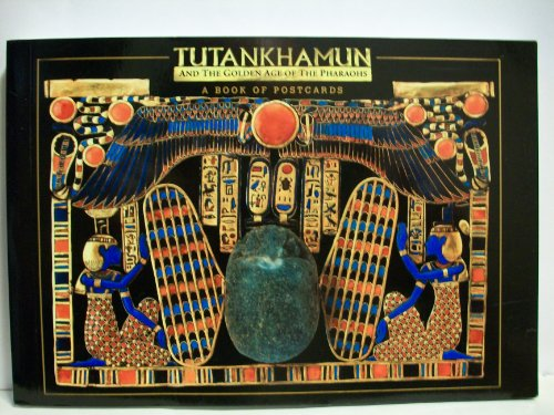 Tutankhamun And The Golden Age Of The Pharaohs : A Book Of Postcards