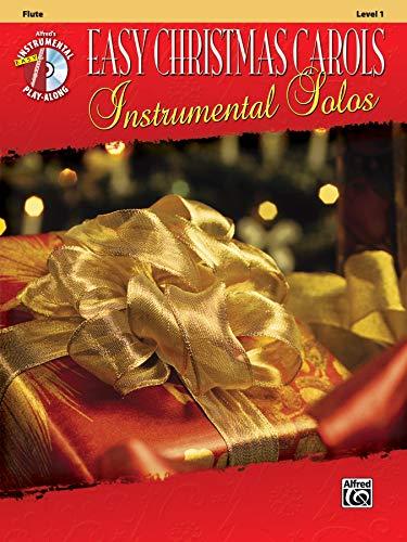 Easy Christmas Carols Instrumental Solos: Flute, Book & CD (Easy Instrumental Solos Series) ()