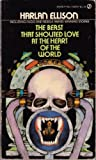 The Beast That Shouted Love at the Heart of the World, Harlan Ellison, 0451085906