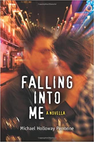 Falling Into Me Michael Perronne 9780595424610 Amazon Books