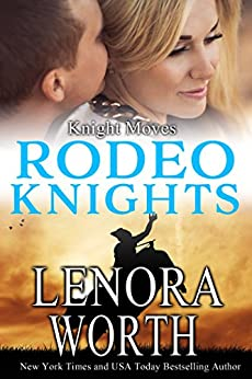Download for free Knight Moves: Rodeo Knights, A Western Romance Novel