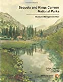 Sequoia and Kings Canyon National Parks Museum Management Plan, Department of the Interior National Park Service, 1490968822