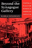 Beyond the Synagogue Gallery, Karla Goldman, 0674002210