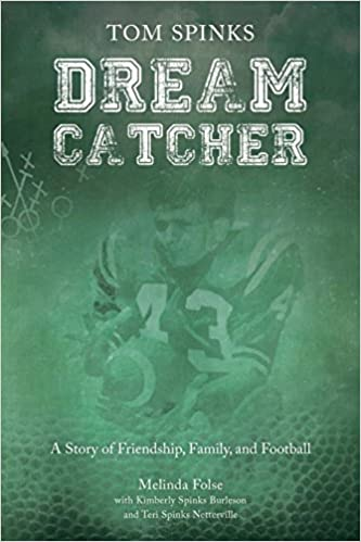 Dream Catcher A Story Of Friendship Family And Football Amazon Extraordinary Story Behind Dream Catchers