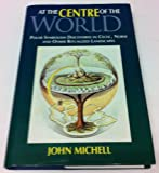 At the Center of the World, John Michell, 0500016070