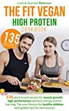 THE FIT VEGAN HIGH PROTEIN COOKBOOK: 135