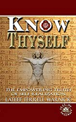 Know Thyself: The Empowering Truth of Self-Realization