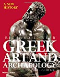 Greek Art and Archaeology: A New History, c. 2500-c. 150 BCE