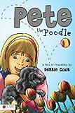 Pete the Poodle, Debbie Cook, 1615660372