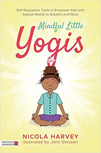 Mindful Little Yogis: Self-Regulation Tools to Empower Kids ...