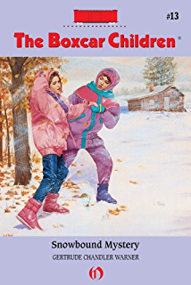 The boxcar children beginning the aldens of fair meadow farm the snowbound mystery the boxcar children mysteries book 13 fandeluxe Document