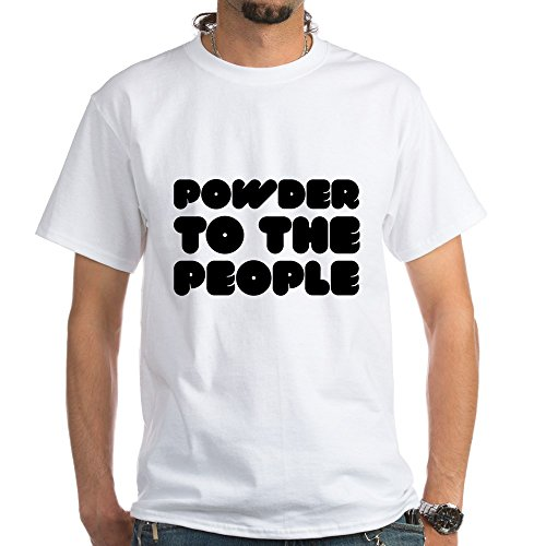 CafePress Powder to The People - 100% Cotton T-Shirt, White