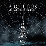 Shipwrecked In Oslo by Arcturus (2014-05-04)