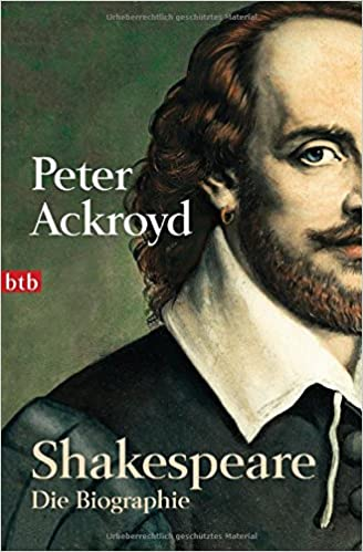 shakespeare die biographie amazonde peter ackroyd michael mller otto lucian bcher - Shakespeare Lebenslauf