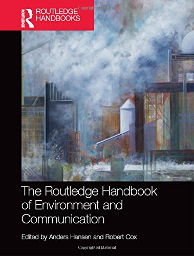 the-routledge-handbook-of-environment-and-communication
