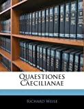 img - for Quaestiones Caecilianae (Latin Edition) book / textbook / text book