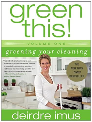Descarga gratuita de libros autdio.Green This! Volume 1: Greening Your Cleaning by Deirdre Imus (Literatura española) PDF FB2 iBook B000OYEYUY