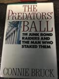 img - for Predator's Ball: How The Junk Bond Machine Started The Corporate Raiders book / textbook / text book