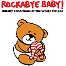 Lullaby Renditions of the White Stripes
