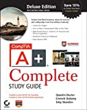 img - for CompTIA A+ Complete Deluxe Study Guide: Exams 220-701 (Essentials) and 220-702 (Practical Application) book / textbook / text book