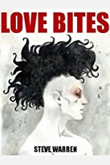 Love Bites (The Undead Chronicles Book 2) Kindle Edition