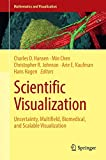 img - for Scientific Visualization: Uncertainty, Multifield, Biomedical, and Scalable Visualization (Mathematics and Visualization) book / textbook / text book