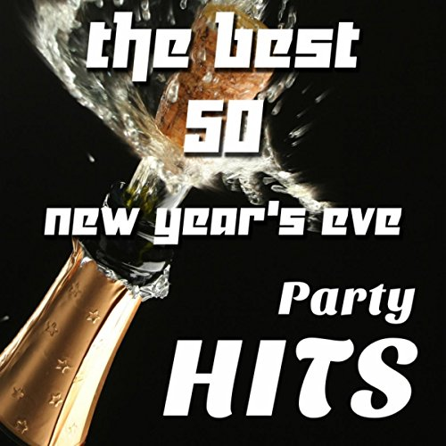 The Best 50 New Year's Eve Party Hits: Celebrate with these Soulful House Tracks the Best New Year's Eve Party