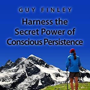 Harness the Secret Power of Conscious Persistence Audiobook