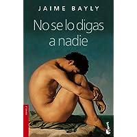 No Se Lo Digas a Nadie (Spanish Edition)