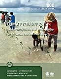 img - for Climate Change 2014 - Impacts, Adaptation and Vulnerability: Part A: Global and Sectoral Aspects: Volume 1, Global and Sectoral Aspects: Working Group ... to the IPCC Fifth Assessment Report book / textbook / text book