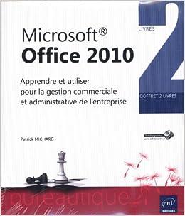 Microsoft Office 2010 : Coffret de 2 livres Apprendre et utiliser pour la gestion commerciale et administrative de lentreprise Référence bureautique: Amazon.es: Michard, Patrick: Libros en idiomas extranjeros