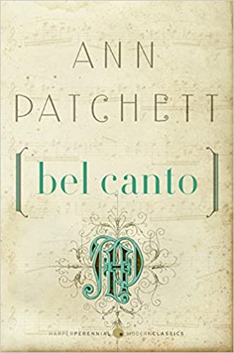 Bel Canto Harper Perennial Deluxe Editions Patchett Ann 9780061565311 Books