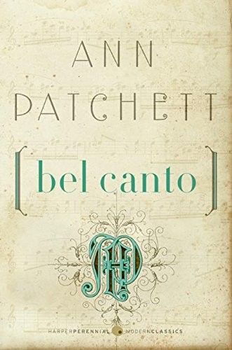 Book cover from Bel Canto (Harper Perennial Modern Classics) by Ann Patchett