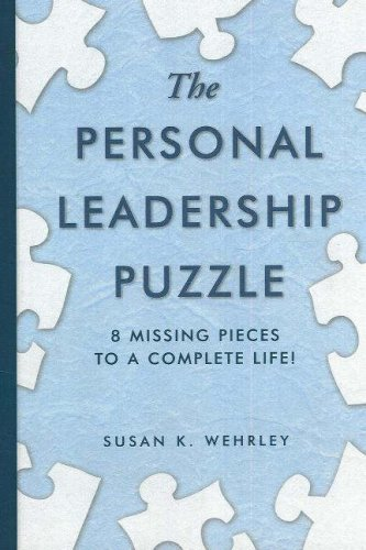 The Personal Leadership Puzzle: 8 Missing Pieces to a Complete Life pdf