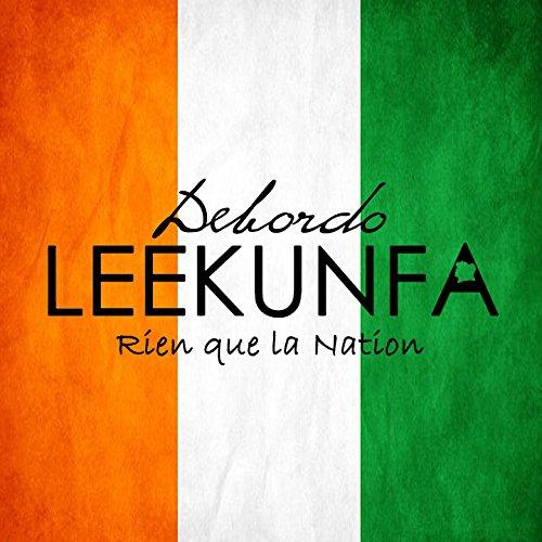 debordo leekunfa rien que la nation