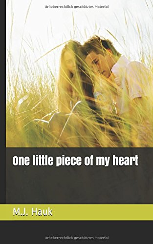 Download One little piece of my heart (German Edition) pdf epub