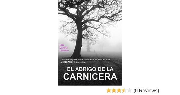 El abrigo de la carnicera - Entre los mejores libros publicados en Italia en 2016 (Mondadori Store, Italy) (Spanish Edition) - Kindle edition by Lilia ...
