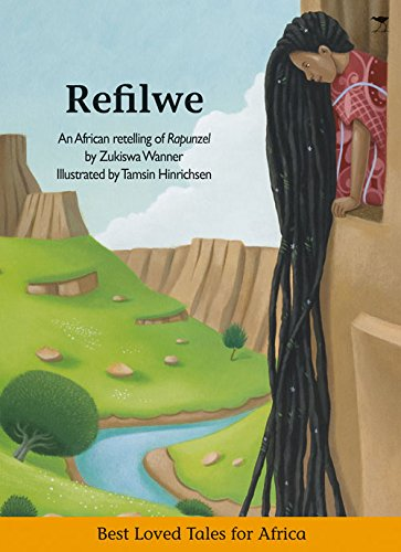 Refilwe (Best Loved Tales for Africa)
