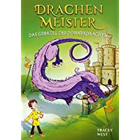 Drachenmeister Band 8 - Das Gebrüll des Donnerdrachen: Kinderbücher ab 6-8 Jahre (Erstleser Mädchen Jungen)