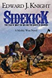 Sidekick: The Tale of Billy the Kid and the Giants of Colorado (Mythic West) (Volume 1)