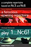 A Complete Repertoire Based On Nc3 And Nc6 - Cyrus Lakdawala Christoph Scheerer