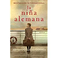 La niña alemana (The German Girl Spanish edition): Novela...